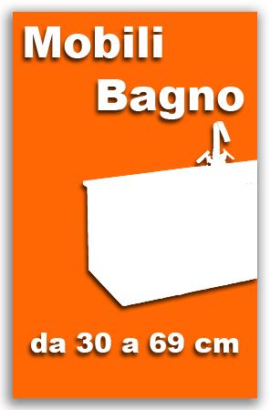 mobile bagno disponibile in varie dimensioni da 30 a 69cm